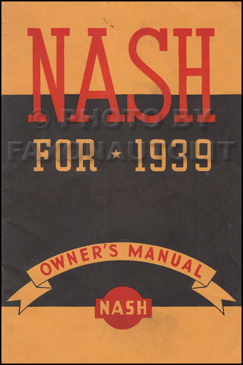 1939 Nash Ambassador Owner's Manual Original