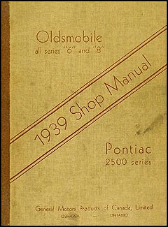 1939 Olds & Pontiac Canadian Repair Manual Original 5 1/2 x 7""