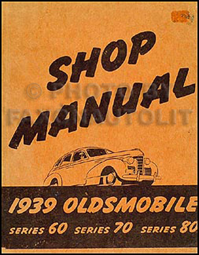 1939 Oldsmobile Repair Manual Original 5 1/2 x 7""