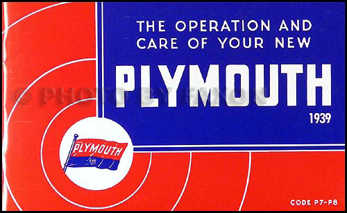 1939 Plymouth P7 and P8 Owners Manual Reprint