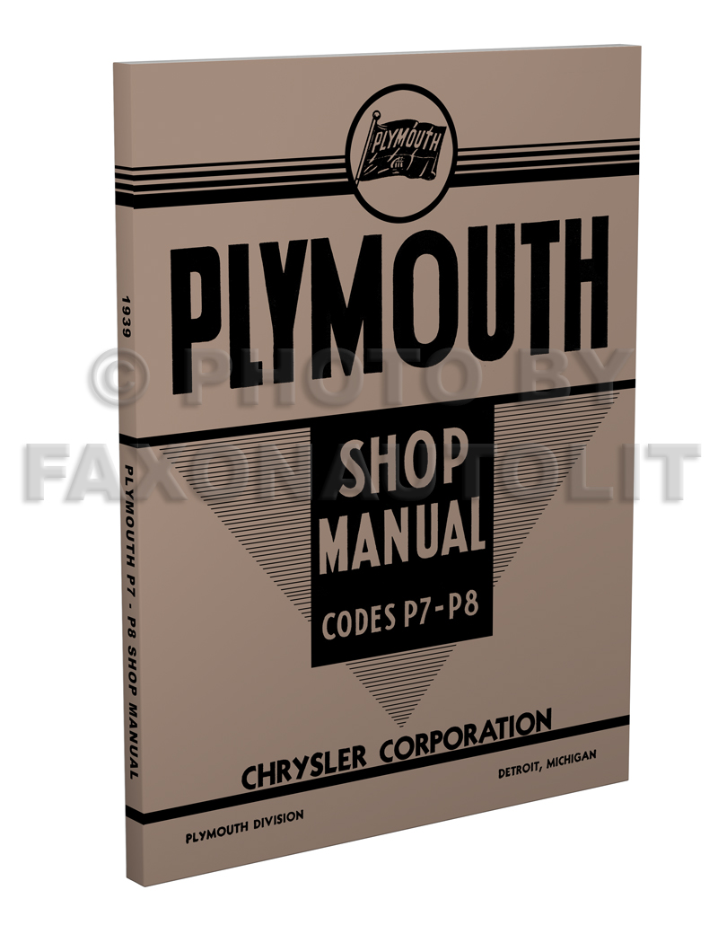 1939 Plymouth Shop Manual Original