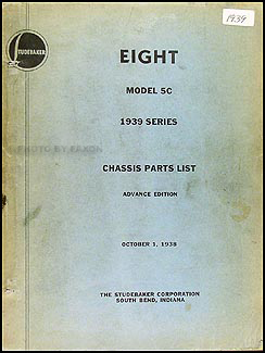 1939 Studebaker State President Chassis Parts Book Advance Edition