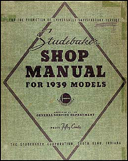 1939 Studebaker Repair Shop Manual Original Commander President Coupe Express