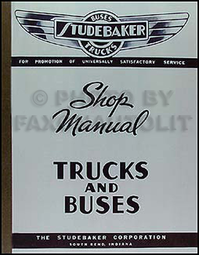 1939 Studebaker Bus & Truck Shop Manual Reprint