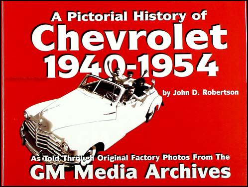 A Pictorial History of Chevrolet 1940-1954