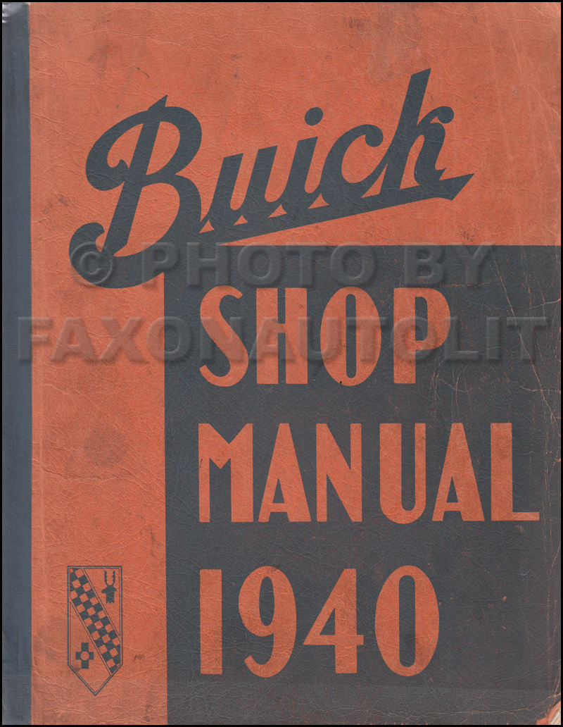 1940 Buick Repair Manual Reprint