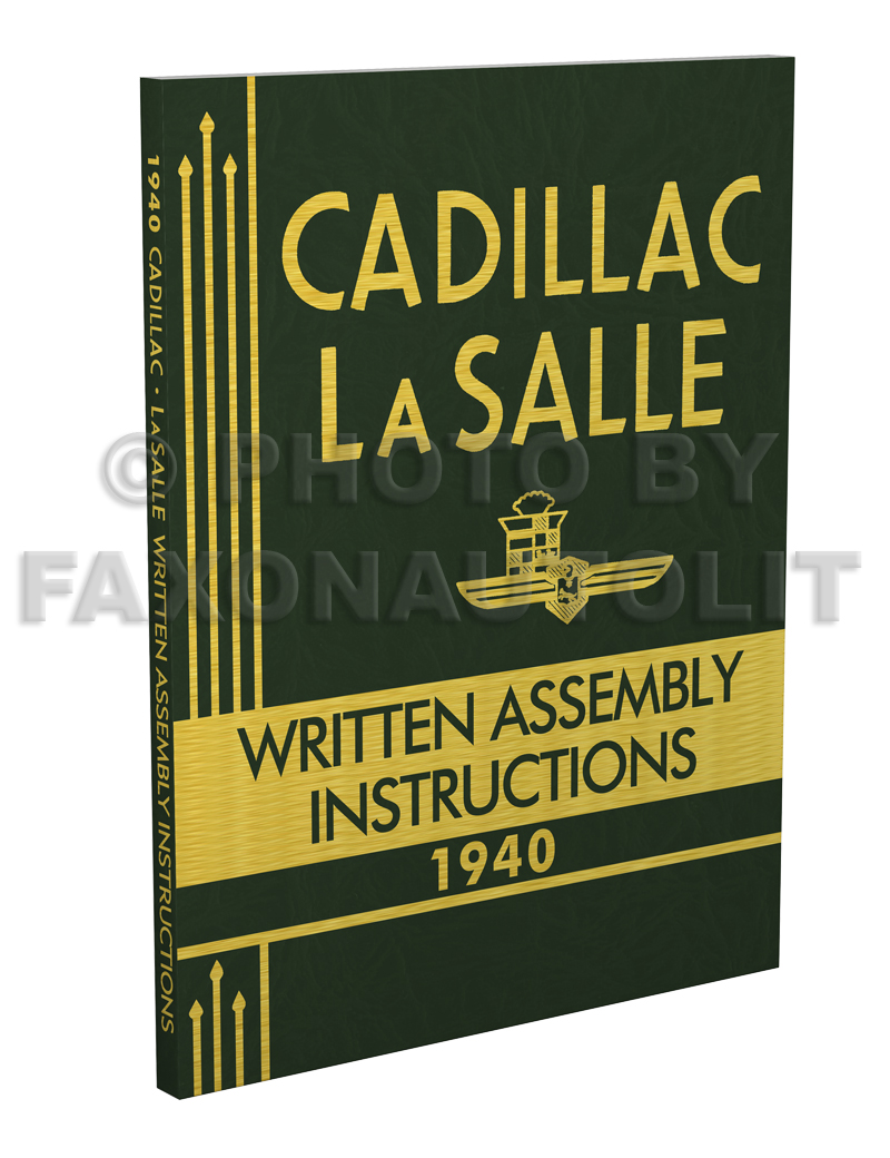 1940 Cadillac and LaSalle Written Assembly Manual Reprint, also useful for 1941