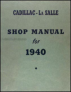 1940 Cadillac and La Salle Repair Shop Manual Original Supplement