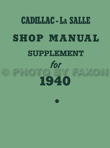 1940 Cadillac and La Salle Repair Shop Manual Supplement Reprint