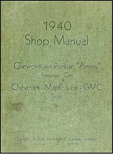 1940 Chevrolet, Pontiac, & GMC CANADIAN Shop Manual Original