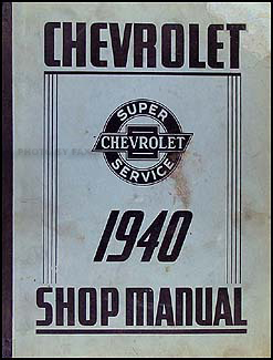 1940 Chevrolet Shop Manual Original