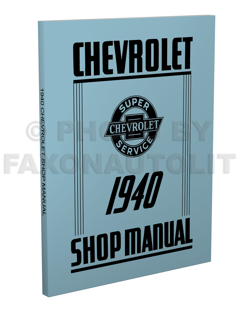 1940 Chevrolet Shop Manual Reprint for 40 Chevy Car, Pickup, & Truck