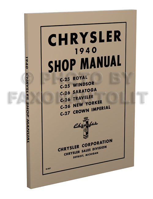 1940 Chrysler Repair Shop Manual Reprint