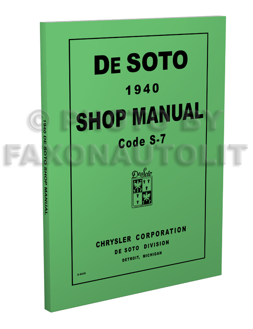 1940 De Soto Shop Manual Reprint