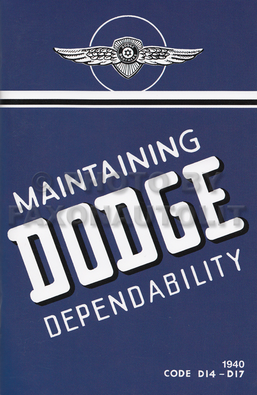 1940 Dodge D14-D17 Car Reprint Owner's Manual