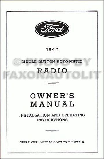 1940 Ford Radio Reprint Owner's Manual Installation & Operation