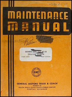 1940 GMC Yellow Coach Repair Shop Manual PG-2501 PG-2502 PG-2504 1209