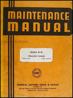 1940 GMC Bus Yellow Coach TG/TD/TDE 4001/4502 Repair Manual Original