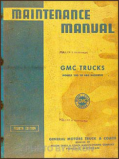 1940 GMC 100-460 Repair Manual Original 1/2 to 1-1/2 tons