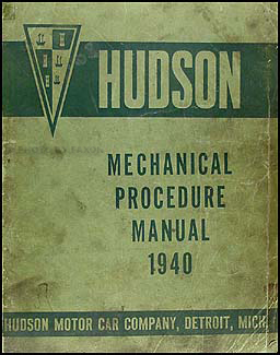 1940 Hudson Shop Manual Original