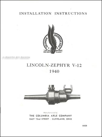 1940 Lincoln Zephyr Columbia Axle Installation Manual, Parts List, Owner's Manual, and Decal