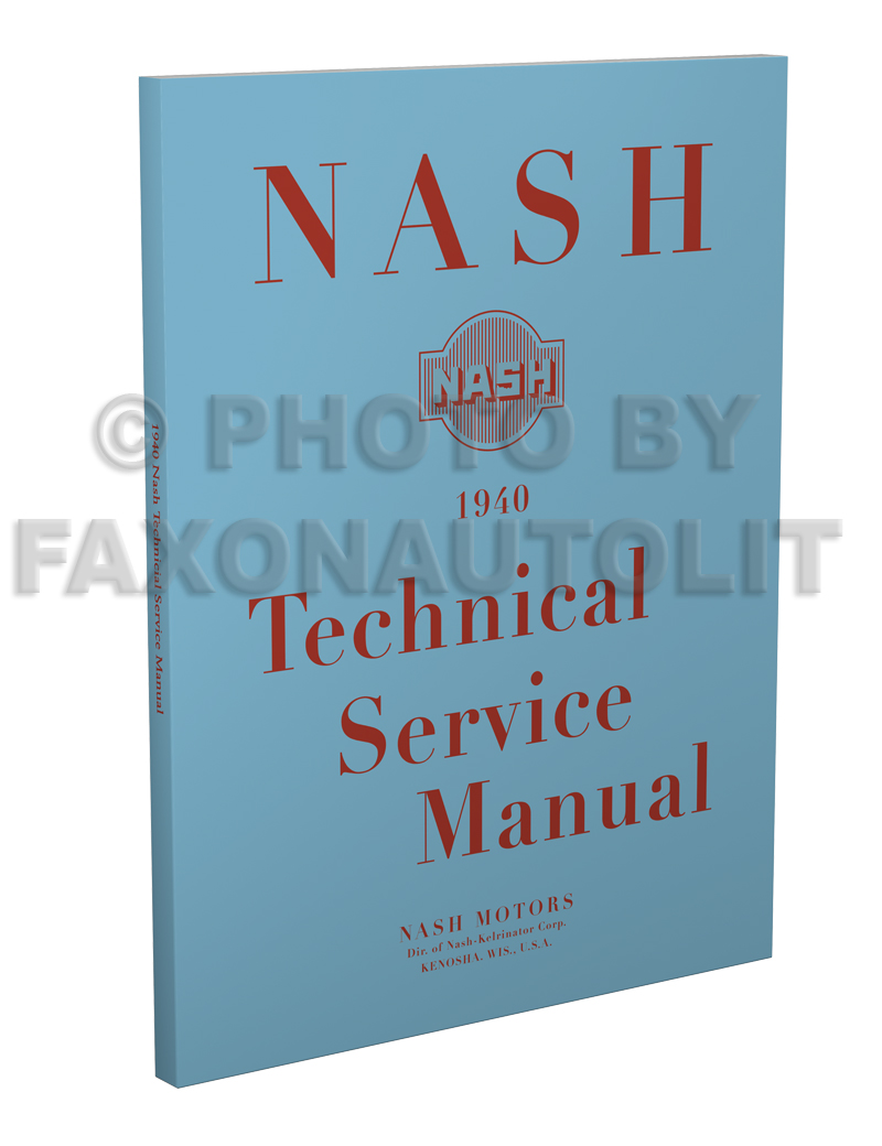 1940 Nash Shop Manual Reprint