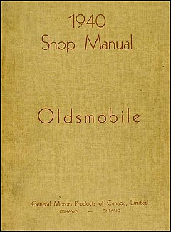 1940 Oldsmobile Repair Manual Original Canadian 5 1/2 x 7""