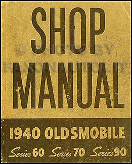 1940 Oldsmobile Repair Manual Original 5 1/2 x 7""