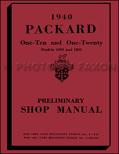 1940 Packard 110 & 120 Shop Manual Reprint