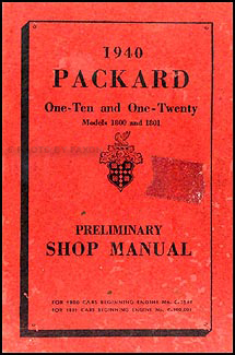 1940 Packard 110 & 120 Shop Manual Original Supplement