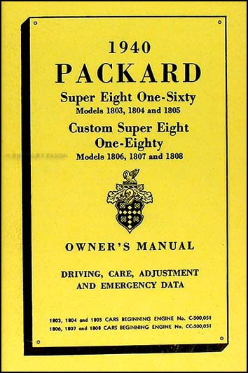1940 Packard Super 8 160 & 180 Owner Manual/Repair Shop Manual Supp. Reprint