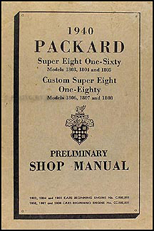 1940 Packard Super Eight 160/180 Shop Manual Original Supplement