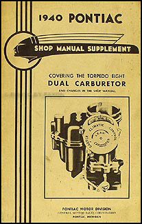 1940 Pontiac Torpedo 8 Dual Carburetor Original Supplement