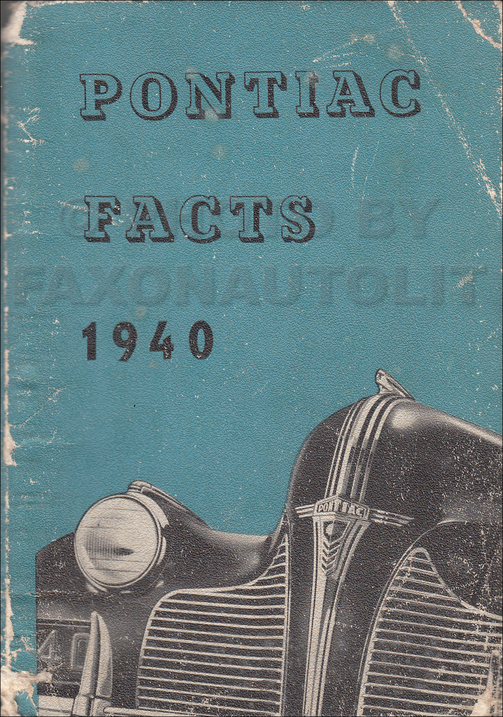 1940 Pontiac Facts Book Original Canadian