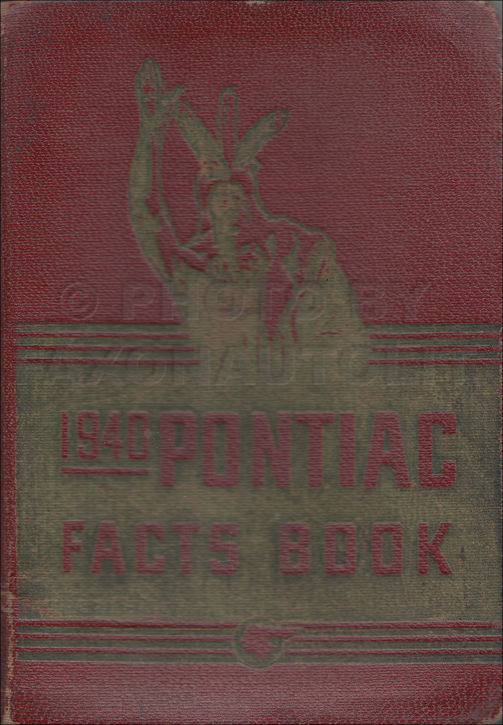 1940 Pontiac Facts Book Original Deluxe, Special and Torpedo Models