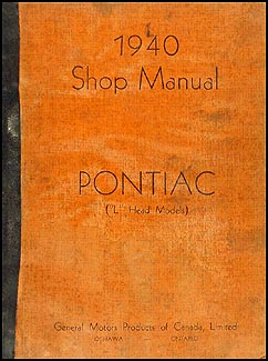 1940 Pontiac Shop Manual Original Canadian -- All Models