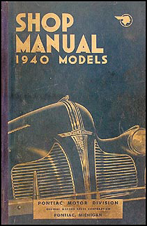 1940 Pontiac Shop Manual Original -- All Models