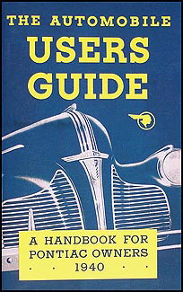1940 Pontiac Owners Manual Reprint