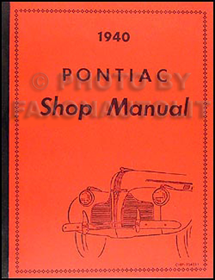1940 Pontiac Shop Manual Reprint