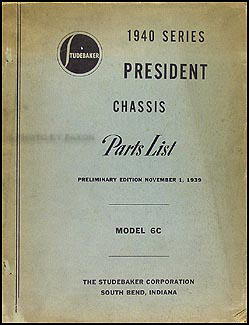 1940 Studebaker Commander President Body Preliminary Parts Book Orig.