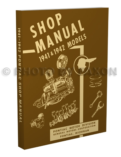 1941-1942 Pontiac Shop Manual Reprint