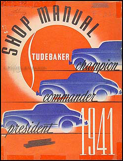 1941-1942 Studebaker Car Shop Manual Original Champion, Commander & President
