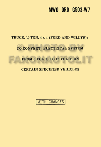 1941-1945 Willys Jeep MB & Ford GPW 6 to 12 volt conversion Manual Reprint Military