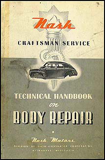 1941-1946 Nash Body Manual Original