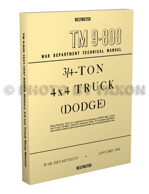 1941-1947 Dodge Military WC 3/4-ton Shop Manual Reprint TM 9-808