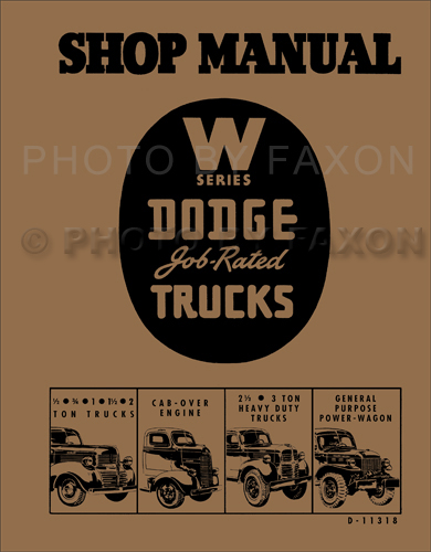 1941-1947 Dodge Pickup & Truck W-Series Shop Manual Reprint