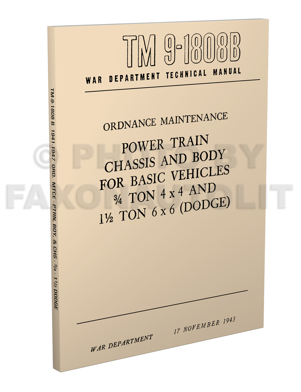 1941-1947 Dodge Military WC ¾ ton Chassis Body Overhaul Manual Reprint TM 9-1808 B