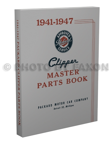 1941-1947 Packard Clipper Parts Book Reprint