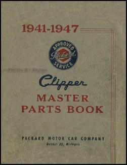1941-1947 Packard Clipper Parts Book Original