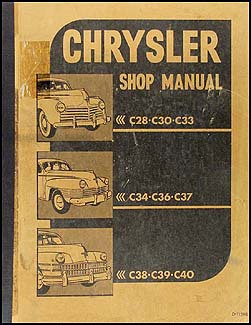 1941-1948 Chrysler Shop Manual Original -- All Models